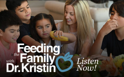 Introducing our new podcast Feeding the Family with Dr. Kristin