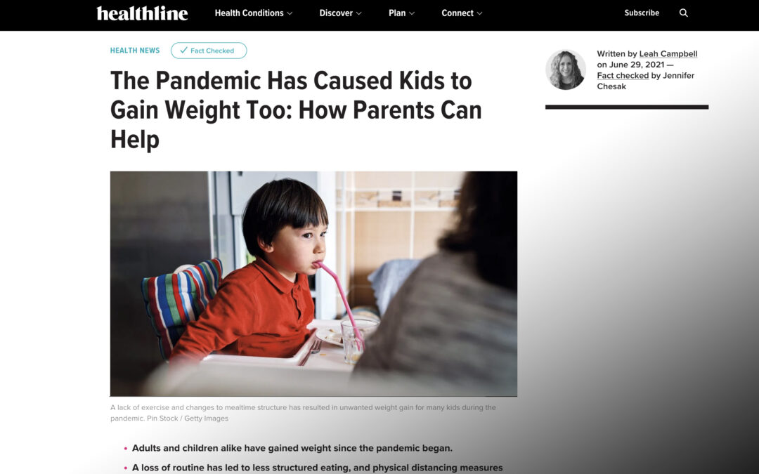 The Pandemic Has Caused Kids to Gain Weight Too: How Parents Can Help